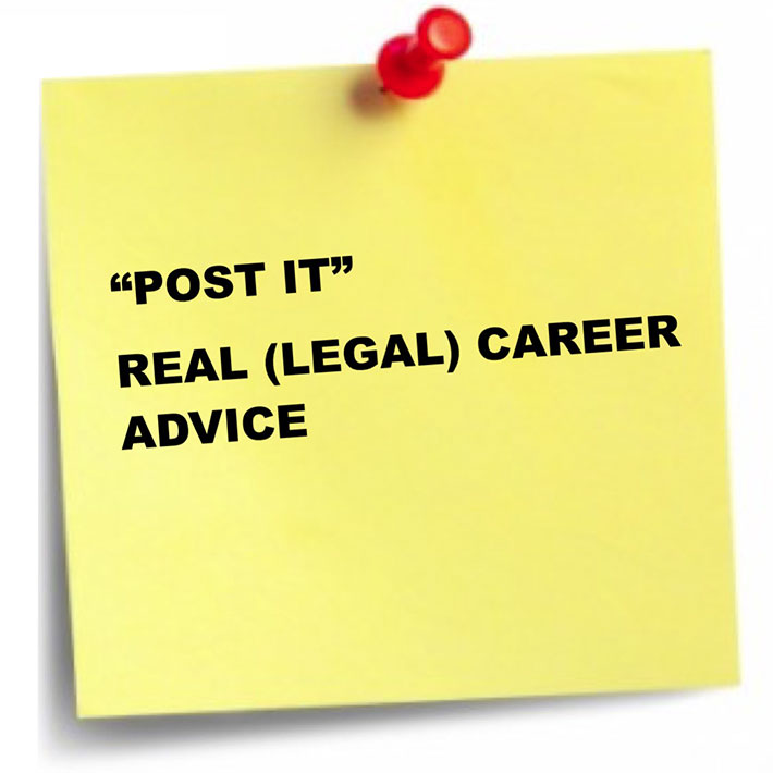 Post-It note proho with the words 'real (legal) career advice' on it